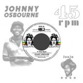 Johnny Osbourne - In Your Eyes/Dangerous Match Four (7INCH)
