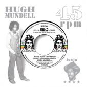 Hugh Mundell & Roots Radics - Rasta Have The Handle (7INCH)
