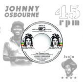 Johnny Osbourne & Roots Radics - Ice Cream Love/Extra Time One (7INCH)
