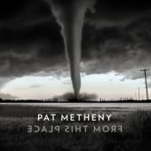 Metheny, Pat - From This Place (2LP)