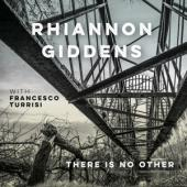 Giddens, Rhiannon - There Is No Other (2LP)