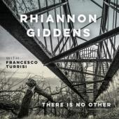 Giddens, Rhiannon - There Is No Other CD