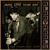Readymades - San Francisco: Mostly Live