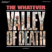 Whatever - Valley Of Death (Or Whatever) (LP)