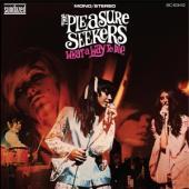 Pleasure Seekers - What A Way To Die