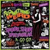 Something Weird - Spook Show Spectacular A-Go-Go (Red Vinyl) (2LP)