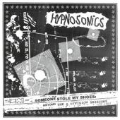 Hypnosonics - Someone Stole My Shoes: ( Beyond The Q Division Sessions)