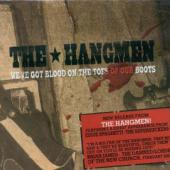 Hangmen - We'Ve Got Blood On The Toes Of Our Boots