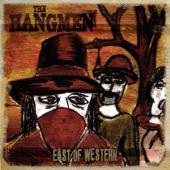 Hangmen - East Of Western