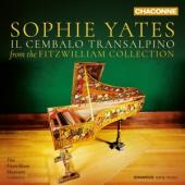 Sophie Yates - Il Cembalo Transalpino Music From T CD