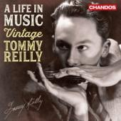 Tommy Reilly - A Life In Music ' Vintage Tommy Rei