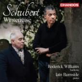 Roderick Williams Iain Burnside - Schubert Wintereise