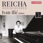 Ivan Ilic - Reicha Rediscovered