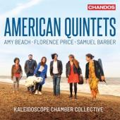 Kaleidoscope Chamber Collective - American Quintets