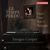 Imogen Cooper - Le Temps Perdu