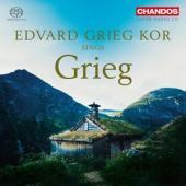 Edvard Grieg Kor Hakon Matti Skrede - Edvard Grieg Kor Sings Grieg SACD