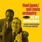 Thad Jones & Mel Lewis - All My Yesterdays (2CD)