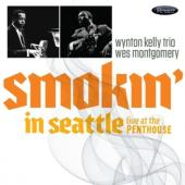 Wes Montgomery & Wynton Kelly - Smokin In Seattle Live At The Penth