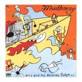 Mudhoney - Every Good Boy Deserves Fudge (Orange Vinyl) (LP)