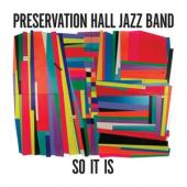 Preservation Hall Jazz Band - So It Is (LP)