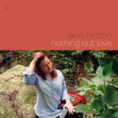 Jana Herzen - Nothing But Love