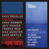 Douglas, Dave - Showing Up / The Power Of The Vote (7INCH)