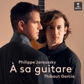 Jaroussky / Garcia - A Sa Guitare (Philippe Jaroussky/Thibaut Garcia)