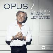 Lefevre, Alain - Opus 7 - Preludes