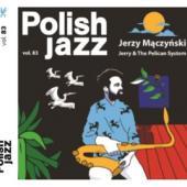 Maczynski, Jerzy - Jerry & The Pelican System