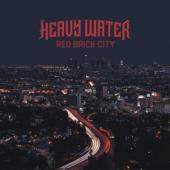Heavy Water - Red Brick City (LP)