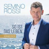 Rossi, Semino - So Ist Das Leben