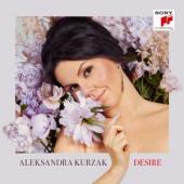 Kurzak, Aleksandra - Desire