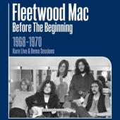 Fleetwood Mac - Before The Beginning - 1968-1970 (Vol. 1) (3LP)