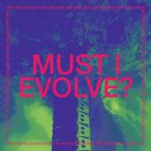 Jarv Is - Must I Evolve (12INCH)