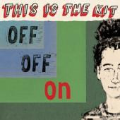 This Is The Kit - Off Off On (LP)