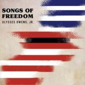 Ulysses Owens Jr. - Songs Of Freedom