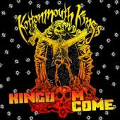 Kottonmouth Kings - Kingdome Come