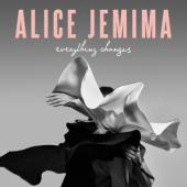 Jemima, Alice - Everything Changes (LP)