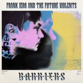 Iero, Frank And The Patience - Barriers