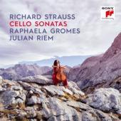 Gromes, Raphaela & Julian Riem - Richard Strauss: Cello Sonatas
