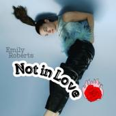 Roberts, Emily - Not In Love