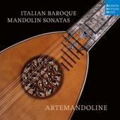 Artemandoline - Italian Baroque Mandolin Sonat