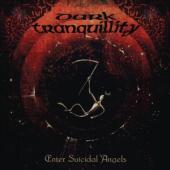 Dark Tranquillity - Enter Suicidal Angels - Ep  (R (LP)