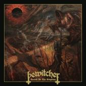 Bewitcher - Cursed Be Thy Kingdom (Incl.Poster) (2LP)