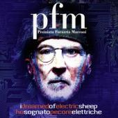 Premiata Forneria Marconi - I Dreamed Of Electric Sheep (2CD)
