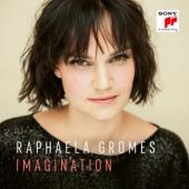 Gromes, Raphaela & Julian Riem - Imagination