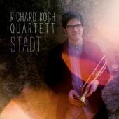 Koch, Richard -Quartet- - Stadt (LP)