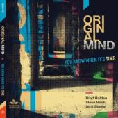 Original Mind - You Know When It'S Time