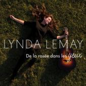 Lemay, Lynda - De La Rosee Dans Les Yeux