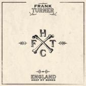 Turner, Frank - England Keep My Bones (.. Bones / 180Gr. 10Th Anniversary Edition) (2LP)